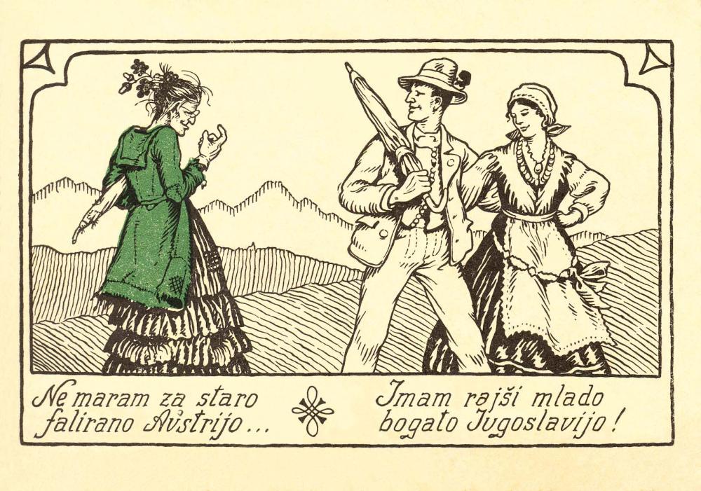"""""""Ne maram za staro falirano Avstrijo … Imam rajši mlado bogato Jugoslavijo!"""" (""""Ich mag das alte, zum Scheitern verurteilte Österreich nicht. Lieber habe ich das junge, reiche Jugoslawien!""""), Plakat"""